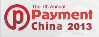 The 7th Annual Payment China Summit 2013