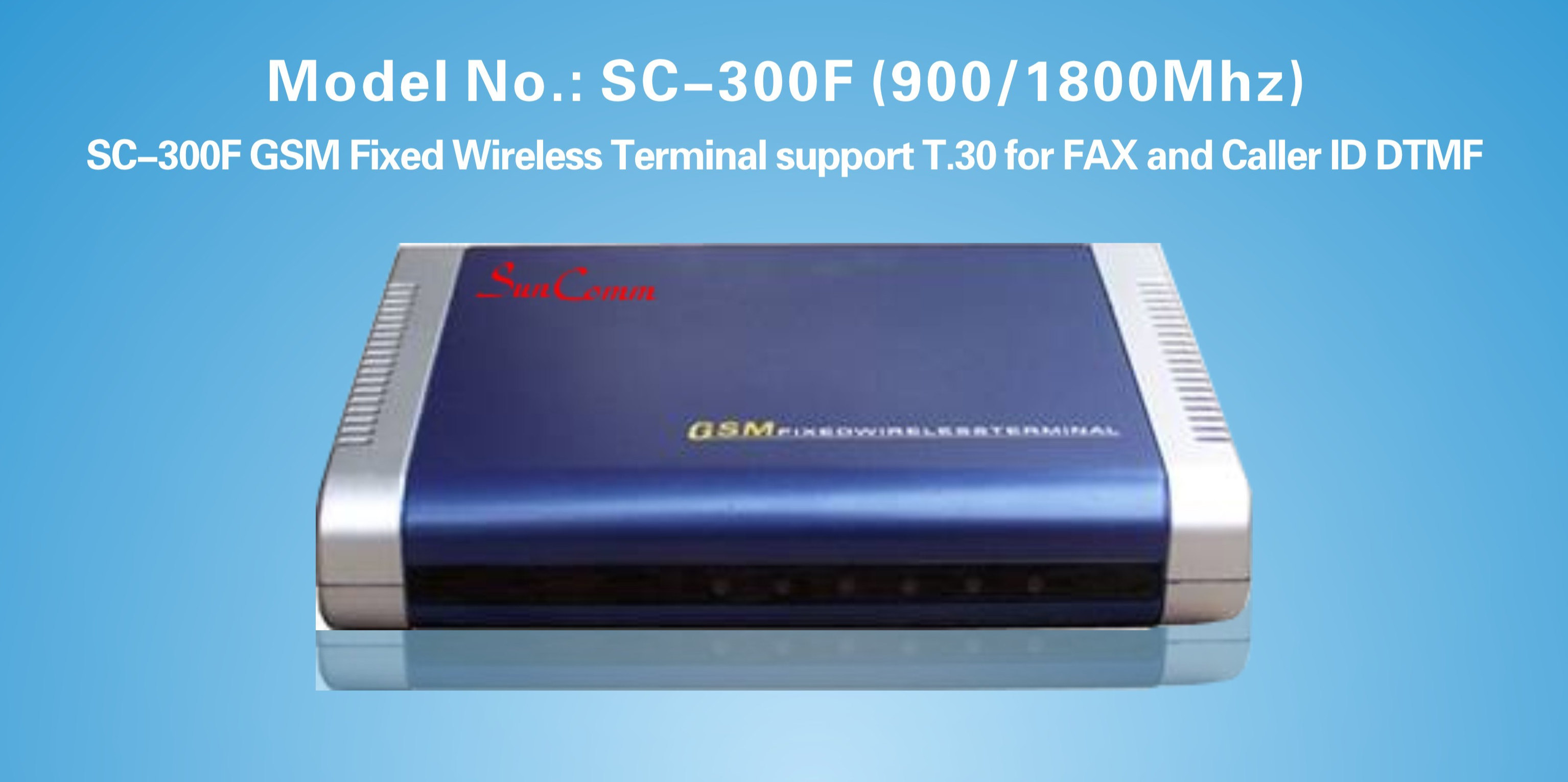 GSM Fixed Wireless Fax Terminal SC-300F