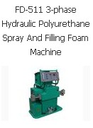 FD-511 3-phase Hydraulic Polyurethane Spray And Filling Foam Machine