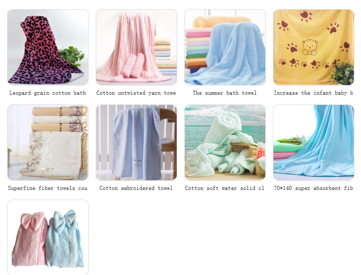 Hand towel, and Face towel, Bath Towel, Beach Towel, Microfiber Towel, Bamboo Towel, Kids hooded Towel and Children\'s Garments.