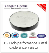 D62 High-performance Metal oxide zince varistor