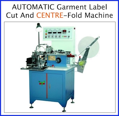 Garment label cutting and centre folding machine