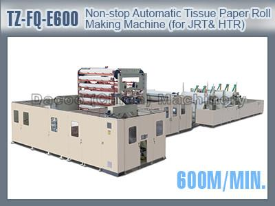TZ-FQ-E600 Non-stop Automatic Toilet Tissue Paper Roll Making Machines For Jumbo Toilet Tissue Paper Roll Industrial Roll & Hand Towel Roll Making