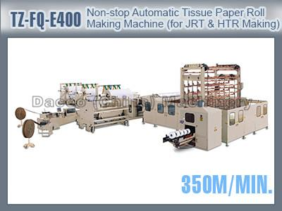 TZ-FQ-E400 Non-stop Automatic Toilet Tissue Paper Roll Making Machines For Jumbo Toilet Tissue Paper Roll Industrial Roll & Hand Towel Roll Making